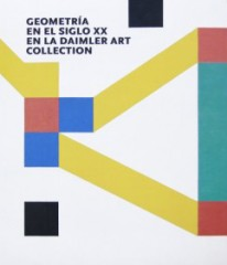 Geometría en el siglo XX en la Daimler Art Collection -