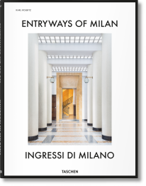 Entryways of Milan – Ingressi di Milano -