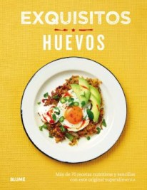 Exquisitos huevos -