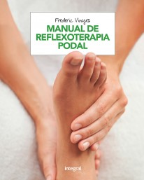 Manual de Reflexoterapia podal -