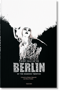 Night Falls on the Berlin of the Roaring Twenties -