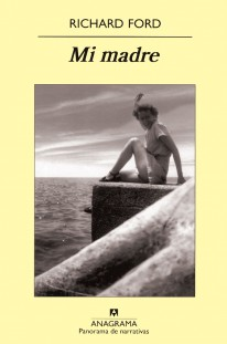 Mi madre - Richard Ford